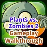 Plants vs. Zombies 2 Gameplay Walkthrough (no in-app purchase)