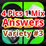 4 Pics 1 Mix Answers Variety 3 Featured
