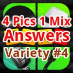 4 pics 1 mix Answers Variety 4